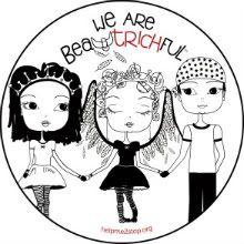 We are beauTRICHful ♥    www.helpme2stop.org