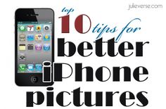 10 tips for better iPhone pictures