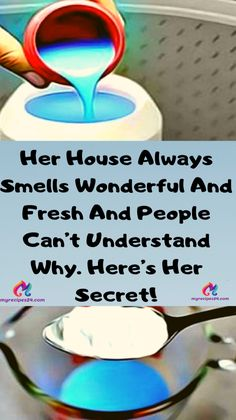 Her House Always Smells Wonderful And Fresh And People Cant Understand Why. Heres Her Secret! Her House Always Smells Wonderful And Fresh And People Cant Understand Why. Heres Her Secret! Click The Link For See Little Presents, How To Remove, How To Get, Group Boards, The Sims, Good To Know, Body Care, Face Care, Skin Care