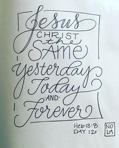 Heb 13:8 - #30daysofbiblelettering Bible Journaling by Nola Pierce Chandler