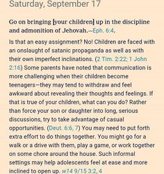 CHECK OUT JW.ORG #dailytext #dailybibleverse #dailybiblereading #readthebibledaily  #thetruth #imperfect #biblestudy #jehovah #jesus #bible #bibleprinciples #children #parents #grandchildren #scripture #todaystext #wordofgod #teengirls #teenager #communication #teach #satanic #propaganda #family