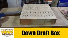Make this simple Down Draft Box - Off the Cuff - Wacky Wood Works.