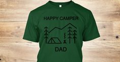 """""""HAPPY CAMPER DAD"""" Products are great Father's Day gifts for your favorite outdoors-man!"""