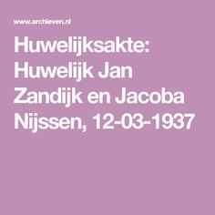 Huwelijksakte: Huwelijk Jan Zandijk en Jacoba Nijssen, 12-03-1937