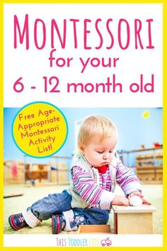 Learn how to practice Montessori at home with your Montessori baby 6-12 month old. Plus a free age-appropriate Montessori activity list for your Montessori child. #montessori #montessoribaby Montessori Baby Toys, Montessori Activities, Infant Activities, Montessori Bedroom, Learning Activities, Learning Games For Kids, Baby Learning, List Of Activities, Activity List