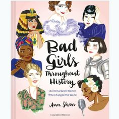 Feminist Teen Girl Gifts / Awesome Feminism Gifts for Teenagers / Birthday Gift Ideas: Bad Girls Throughout History: 100 Remarkable Women Who Changed the World Hardcover Bookby Ann Shenat Amazon Riot Grrrl, Malala Yousafzai, Ada Lovelace, Thomas Carlyle, Fantasy Magic, Feminist Books, Feminist Af, Joan Jett, Marie Curie