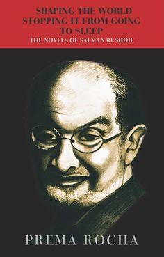 Salman Rushdie, Stop It, Go To Sleep, Goa, Novels, World, Books, Movie Posters, Prints