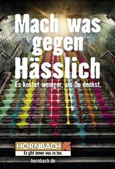 "Hornbach - ""Mach was gegen hässlich."", Heimat"