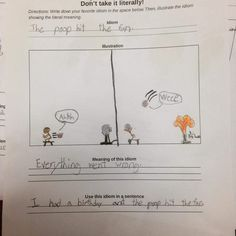 The kid who had a favorite idiom: 17 Photos That Prove Kids Are Just Tiny Jerks Funniest Kid Test Answers, Kids Test Answers, Funny Kids Homework, Funny Jokes, Hilarious, Daily Funny, Idioms, Funny Cute, Funny Tom