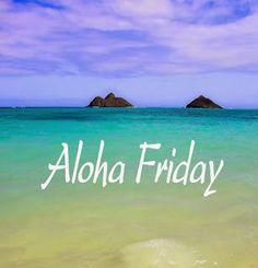 ALOHA FRIDAY | Simply Anchored