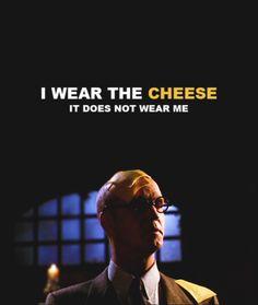 Cheese Guy.I wish he had appeared again