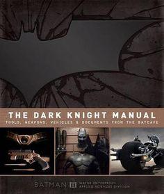 THE Dark Knight Manual BY Bruce Wayne NEW 1608871045 | eBay