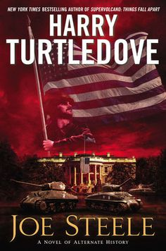 """#AlternateHistory ~ Joe Steele by Harry Turtledove ~ Hardcover 