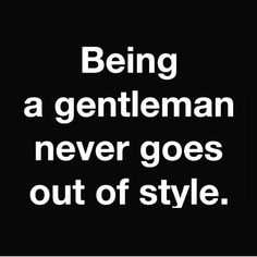 """It's sad that we live in a time where being a gentleman is considered being thirsty. Only real women can relate to this. #realtalk #godlymen #godlywomen…"""