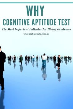 Why Cognitive Aptitude Test is the Most Important Indicator for Hiring Graduates (Posts by RightPeople) Assessment, Graduation, Profile, Australia, Let It Be, Type, Detail, User Profile, Moving On