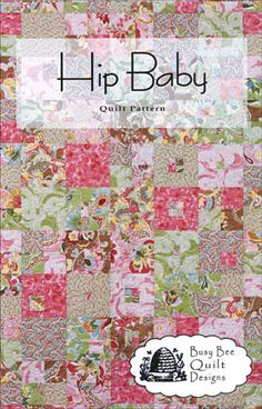 Quilt Patterns For Baby | QUILT PATTERNS FOR BABY - Browse Patterns