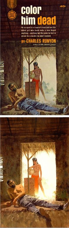 ROBERT McGINNIS - Color Him Dead by Charles Runyon - 1963 Fawcett Gold Medal - cover by pulpcovers - print by flickr