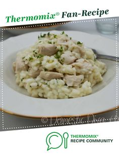 Recipe Creamy Garlic Chicken Risotto by Rona, learn to make this recipe easily in your kitchen machine and discover other Thermomix recipes in Pasta & rice dishes. Chicken Risotto, Risotto Recipes, Creamy Chicken And Rice, Creamy Garlic Chicken, Rice Dishes, Cooker Recipes, Rice, Thermomix