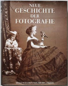 New-History-of-Photography-by-Michel-Frizot-1998-reference-book-massive-volume