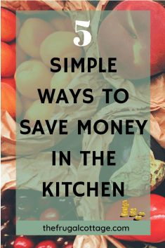 5 Super Simple Ways To Save Money In The Kitchen - The Frugal Cottage Ways To Save Money, Money Tips, Money Saving Tips, How To Make Money, Where To Invest, Investing Money, Frugal Tips, Finance Tips, Simple Way