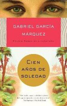 6 libros de escritores ganadores del premio nobel que deberías leer: 100 años de soledad, de Gabriel García Márquez, Premio Nobel de Literatura 1982