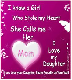 I love my daughter inspirational quotes - pictures - motivational thoughts quotes Mother Daughter Quotes, I Love My Daughter, My Beautiful Daughter, Love My Kids, I Love Mom, Mothers Love, Daughter Sayings, Mother Daughters, Daddy Daughter