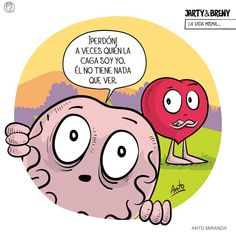 Jarry y arty Heart Vs Brain, Ex Amor, Crazy Heart, Love Quotes, Funny Quotes, I Need You Love, Life Philosophy, Life Words, Funny Love