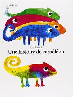 Une histoire de caméléon de Leo Lionni https://www.amazon.fr/dp/2211035817/ref=cm_sw_r_pi_dp_beQyxb37HHTCX                                                                                                                                                                                 Plus