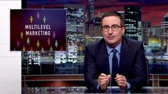John Oliver Breaks Down How Pyramid-Shaped Companies Like Herbalife Make Their Money