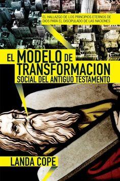 El modelo de transformacion social del antiguo testamento (Spanish Edition) by Landa Cope, http://www.amazon.com/dp/1576584410/ref=cm_sw_r_pi_dp_kElCqb1YWVC9E