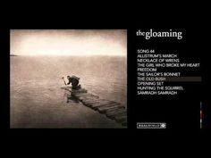 ▶ The Gloaming - 'The Gloaming' (Album Sampler) - YouTube