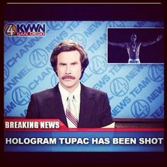 Breaking news- Hologram Tupac has been shot