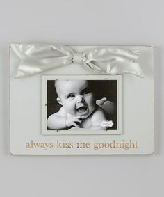 Another great find on #zulily! Heather Gray 'Always Kiss Me Goodnight' Bow Picture Frame #zulilyfinds