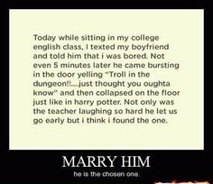I would do anything for a guy like this.