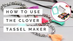 How to Use the Clover Tassel Maker | Hobbycraft