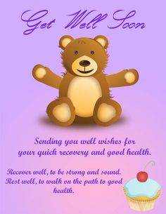 A cute get well soon ecard with a kind message. This ecard features a warm huggable bear and a sweet cupcake to make anyone feel good. Get the high quality version free at http://www.aliquamecards.com/get-well-soon-ecards/