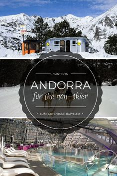 Do You Want Worldwide Vehicle Coverage? Winter In Andorra Offers Plenty For The Non-Skier From Igloo And Airstream Stays To Dog Sledding And Spa