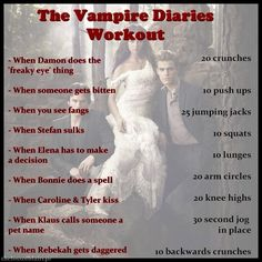 The Vampire Diaries workout - all I have to do is rematch the seasons and I'll be in tip-top shape halfway through the first season