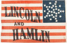 Political:Textile Display (pre-1896), Lincoln & Hamlin: A Superb, Virtually Mint 1860 Campaign Flag -the Threads of History Plate Exampl...