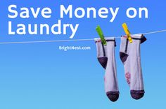 Discover 7 ways to save some money and conserve water in the laundry room.