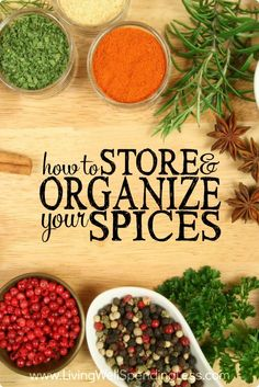 ... organize your spices, you can easily add your own flair to a variety
