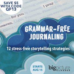 Grammar Free Journaling: Win a Spot in Class!