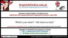 Nauka 20 spośród 500 najczęściej stosowanych angielskich zdań i zwrotów w formie lekcji video  mp3 (wraz z tekstem). Pobierz pełną wersję (25 lekcji na Mp3) ze strony: http://angielskionline.edu.pl/500zwrotow #angielski-online #angielskie-rozmówki