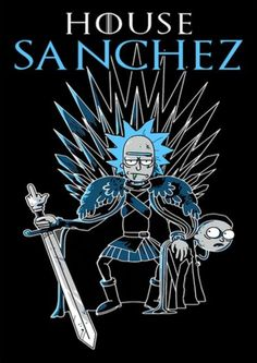Rick and Morty x House Sanchez