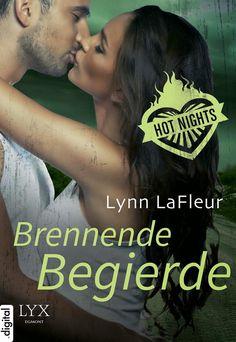 """Willkommen bei Beate          : [Rezension] Lynn LaFleur - Hot Nights Band 1 """"Bren..."""