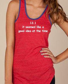 13.1 or 26.2 It Seemed Like a Good Idea at the by RunningPoetry, $30.00 #halfmarathon #marathon.