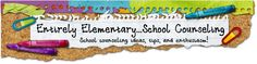 Entirely Elementary School Counselor with activities for counseling with Elementary School aged children