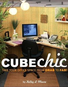 CubeChic-Take Your Office Space from Drab to Fab by Kelley Moore 2006 Book – Office Design 2020 Cute Cubicle, Work Cubicle, Classy Cubicle, Cubical Ideas, Office Cube, Zen Office, Future Office, Stylish Office, Cubicle Design