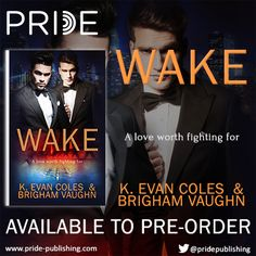 """""""Wake"""", the first book in the """"Tidal"""" series, is available for pre-order on Pride Publishing's site!   Visit my blog for a teaser: https://brighamvaughn.wordpress.com/2017/04/18/wake-available-for-pre-order/   Add on Goodreads: https://www.goodreads.com/book/show/34844321-wake)  Pre-order your copy: https://www.pride-publishing.com/book/wake  We know you're going to love Riley and Carter as much as we do!  #preorder #contemporary #wake #tidalseries #gayromance #LGBTQromance #mmromance"""
