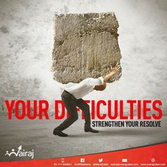 Difficulties are there for a reason. They strengthen your resolve and fuel your determination. Never succumb to obstacles and hindrances. Make the most of them and most of all, derive lessons from them. Carrying burdens strengthens your backs, make sure you carry yours well!   #Mairaj #Olevel #Alevel #CIE #Economics #Business #AskMAIRAJ